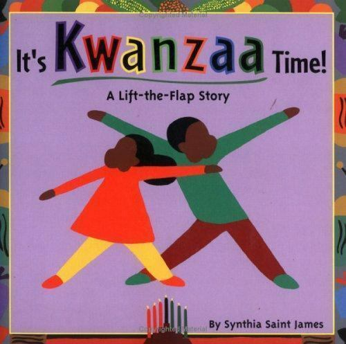 It's Kwanzaa Time - lift-the-flap story by Synthia Saint James