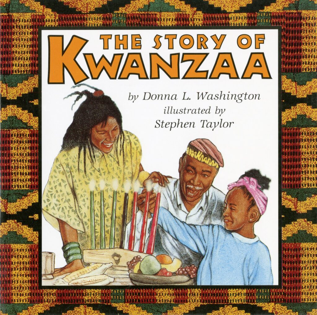 The Story of Kwanzaa by Donna L. Washington