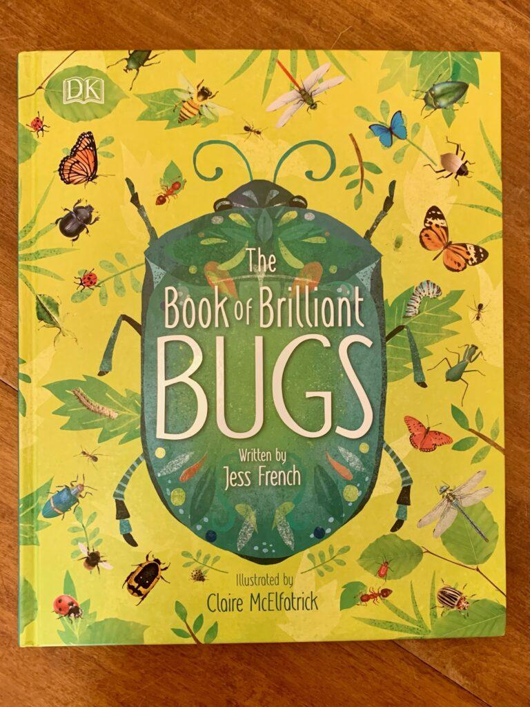 the book of brilliant bugs - homeschool curriculum