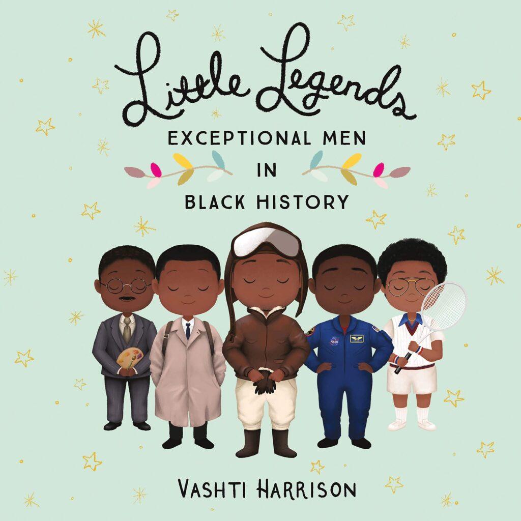 Little Legends - Exceptional Men in Black History by Vashti Harrison
